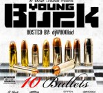 Young Buck – 10 Bullets (Official)