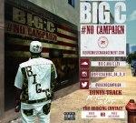 Big C – No Campaign