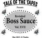 French Montana Ft. 2 Chainz & Others – Boss Sauce Revisited Vol. XVII