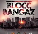 Young Thug Ft. Chinx Drugz & Others – Blocc Bangaz Vol. 7