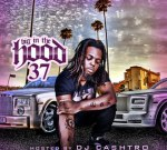 Rick Ross Ft. Ace Hood & Others – Big In The Hood Vol.37