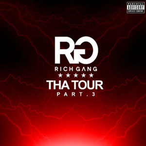 tha-tour-Rich_Gang_3
