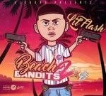 Lil Flash – Beach Bandits 2 (Official)