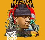 French Montana – Coke Boy Money