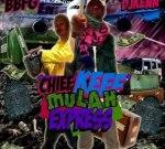 Chief Keef – Mulah Express