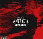 Travis Scott – Antidote Unknown
