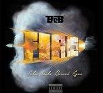 B.o.B – F.I.R.E. (False Idols Ruined Egos) Official