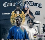 A-Mafia & Just Rich Gates – Caine & O-Dogg