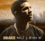Drake – Whole 6 Behind Me