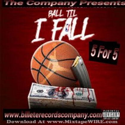 Ball-Til-I-Fall-5-For-5