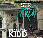 CosaNostra Kidd – Str8 Off The Porch