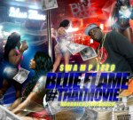 DJ Swamp Izzo – Blue Flame #THATMOVIE