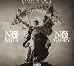 Strap – No Nuts No Glory