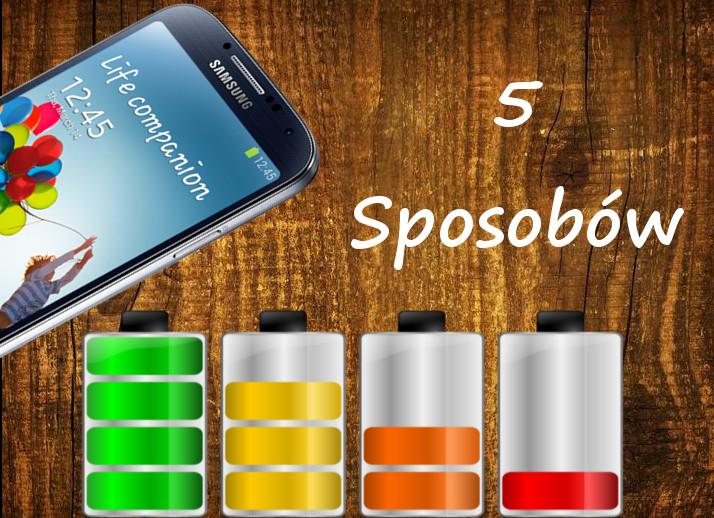 5 Sposobów na wydłużenie pracy baterii w smartfonie.