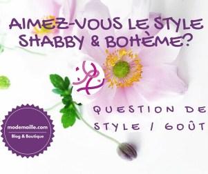 Aimez-vous le style shabby et bohème?