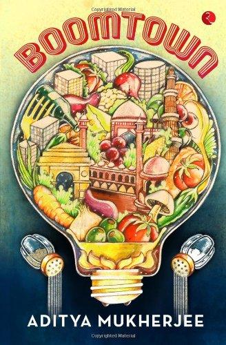 Boomtown by Aditya Mukherjee