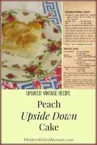 Peach Upside Down Cake – Vintage Rationing Recipe