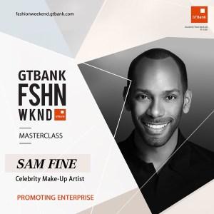 Celebrity Make Up Artist Sam Fine To Speak At GTBank Fashion Weekend