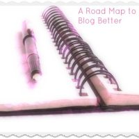 A Road Map to Blog Better