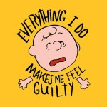 everything-i-do-makes-me-feel-guilty
