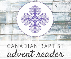 2013 Canadian Baptist Advent Reader