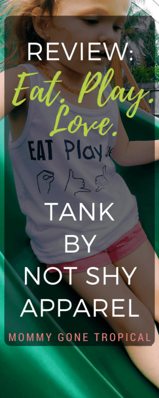 Eat. Play. Love. tank by Not Shy Apparel Review