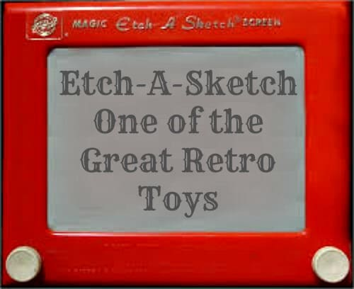 Etch A Sketch One of the Great Retro Toys