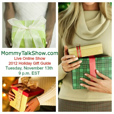 Watch Live 2012 Holiday Gift Guide Show 11/13 at 9 p.m. EST