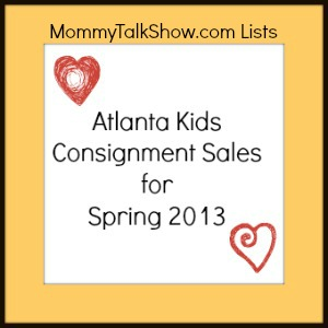 Atlanta Kids Consignment Sales for Spring 2013