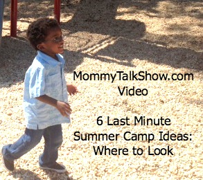 [VIDEO] 6 Last Minute Summer Camp Ideas: Where to Look