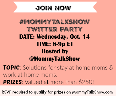 Join 10/14 Work at Home Moms & Stay at Home Moms Twitter Party  #MommyTalkShow