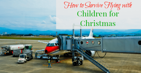 How to Survive Flying with Children for Christmas