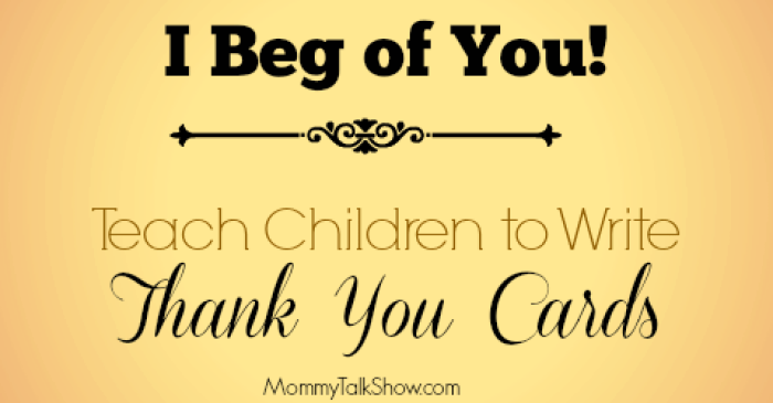 Teach Children to Write Thank You Cards