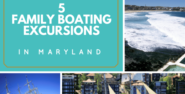 5 Family Boating Excursions in Maryland