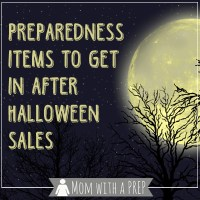 Preparedness Items to get in After Halloween Sales