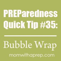 Preparedness Quick Tip #35 - Bubble Wrap