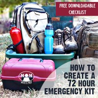 Create a 72 Hour Emergency Kit - FREE DOWNLOADBLE CHECKLIST