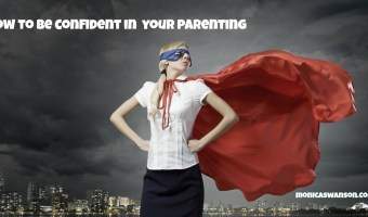 How To Parent with Confidence