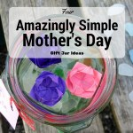 4 Amazingly Simple Mother's Day Jars