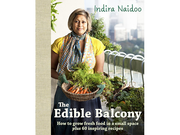 Indra Naidoo the edible balcony - potager sur balcon