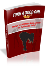 Turn Good Girl Bad Ebook