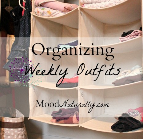 Organizing Weekly Outfits