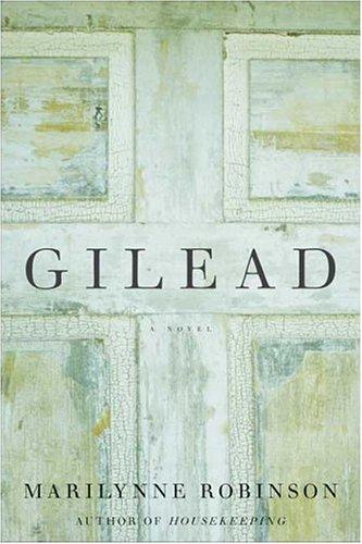 Marilynne Robinson: Gilead