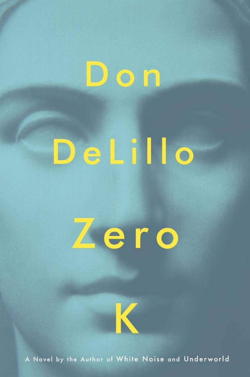 Don DeLillo: Zero K
