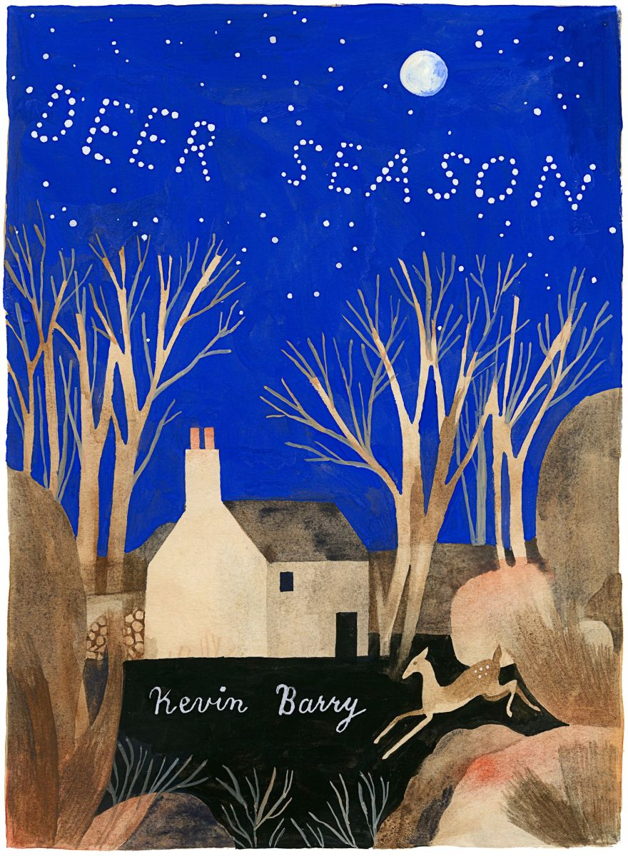 "Kevin Barry: ""Deer Season"""