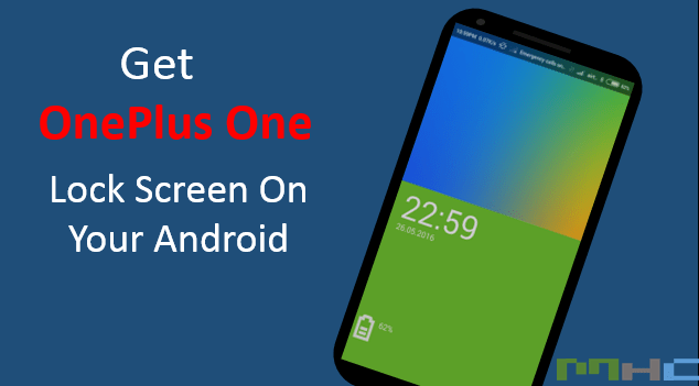 Get OneoPlus One Lock Screen on your Android Phone