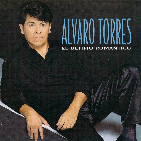 28 Alvaro Torres – El Ultimo Romantico