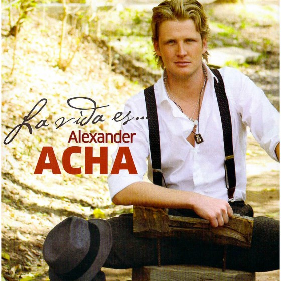 86 Alexander Acha – La Vida Es