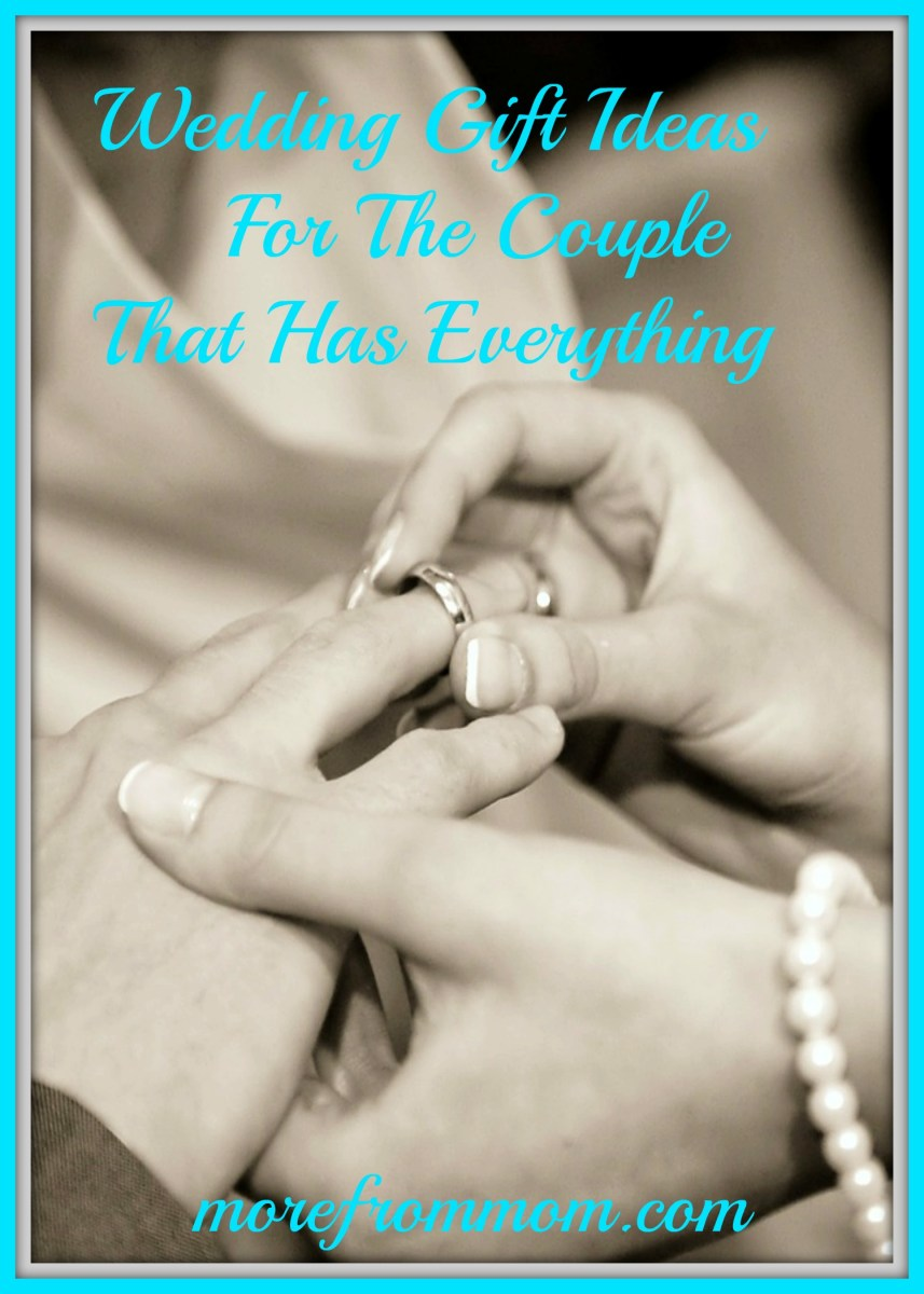 Wedding Gift Ideas for the Couple That Has Everything