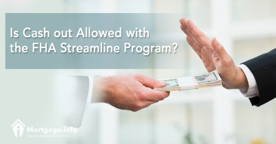 Is Cash out Allowed with the FHA Streamline Program?